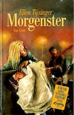 Morgenster - Ellen Tijsinger (ISBN 9789000311620)