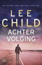 Achtervolging - Lee Child (ISBN 9789024558766)
