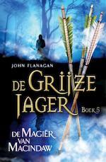 De magiër van Macindaw - John Flanagan (ISBN 9789025747060)