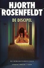 De discipel - Hjorth Rosenfeldt (ISBN 9789023468103)
