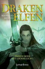 Drakenelfen / 2 Het groene licht - Bernhard Hennen (ISBN 9789024544844)