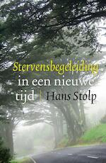 Stervensbegeleiding in een nieuwe tijd - Hans Stolp (ISBN 9789020205510)