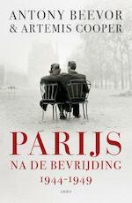 Parijs na de bevrijding - Antony Beevor, Artemis Cooper (ISBN 9789026323119)