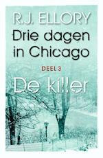 Drie dagen in Chicago / Deel 3 De killer