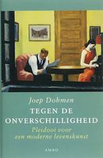 Tegen de onverschilligheid - Joep Dohmen (ISBN 9789026322327)