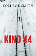 Kind 44 - Tom Rob Smith (ISBN 9789041418357)