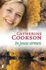 In jouw armen - Catherine Cookson (ISBN 9789460234477)