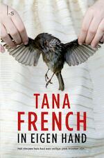 In eigen hand - Tana French (ISBN 9789021806785)