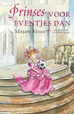 Prinses voor eventjes dan - Mirjam Mous