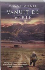 Vanuit de verte - Donna Milner (ISBN 9789032511036)
