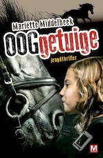 Ooggetuige - Mariëtte Middelbeek (ISBN 9789460688799)