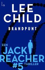 Brandpunt - Lee Child (ISBN 9789024540501)