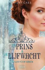 De prins & de lijfwacht - Kiera Cass (ISBN 9789000343676)