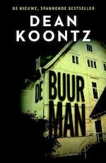 De buurman - Dean Koontz (ISBN 9789024568352)