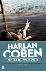 Schaduwleven - Harlan Coben (ISBN 9789460925429)