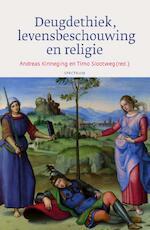 Deugdethiek, levensbeschouwing en religie - Andreas Kinneging (ISBN 9789000345281)