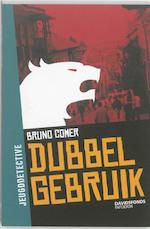 Dubbel gebruik - BRUNO Comer (ISBN 9789059083899)