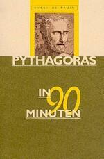 Pythagoras in 90 minuten - E. de Bruin, Ellen de Bruin (ISBN 9789025109325)