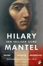 Een veiliger oord. Deel 1,2 en 3 - Hilary Mantel (ISBN 9789056725365)