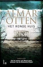 Het ronde huis - Almar Otten (ISBN 9789021809977)
