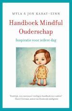 Handboek Mindful Ouderschap - Jon Kabat-Zinn (ISBN 9789021559056)
