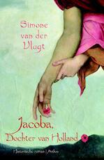 Jacoba, Dochter van Holland - Simone van der Vlugt (ISBN 9789041417633)