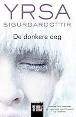 De donkere dag - Yrsa Sigurdardottir (ISBN 9789044343861)