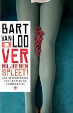 O vermiljoenen spleet - Bart van Loo (ISBN 9789085424956)