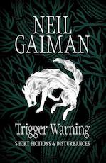 Trigger Warning - Neil Gaiman (ISBN 9781472217691)