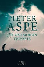 De oxymorontherorie - Pieter Aspe (ISBN 9789022331682)