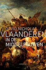 Vlaanderen in de middeleeuwen - David Nicholas (ISBN 9789492159168)
