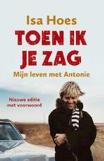Toen ik je zag - Isa Hoes (ISBN 9789047204220)