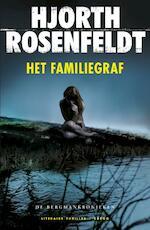 Het familiegraf - Hjorth Rosenfeldt (ISBN 9789023478355)