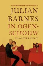 In ogenschouw - Julian Barnes (ISBN 9789045028965)