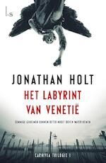 Carnivia / 1 - het labyrint van Venetie - Jonathan Holt (ISBN 9789021808628)
