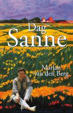 Dag Sanne - Marjan van den Berg (ISBN 9789000316724)