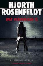 Wat verborgen is - Hjorth Rosenfeldt (ISBN 9789023455967)