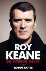 Roy Keane - De tweede helft