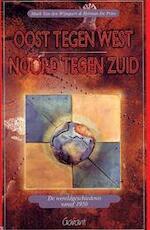 Oost tegen west, noord tegen zuid - Mark Van den Wijngaert, Herman De Prins (ISBN 9789044113471)