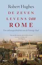 De zeven levens van Rome - Robert Hughes (ISBN 9789460039744)