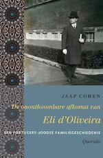 De onontkoombare afkomst van Eli d'Oliveira - Jaap Cohen (ISBN 9789021456775)