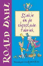 Sjakie en de chocoladefabriek - Roald Dahl (ISBN 9789026138522)
