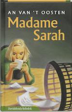 Madame Sarah - An van 't Oosten (ISBN 9789059080256)