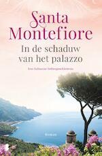 In de schaduw van het palazzo - Santa Montefiore (ISBN 9789022571033)