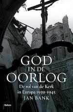 God in de oorlog - Jan Bank (ISBN 9789460038068)