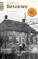 Verhalen uit de Betuwe / Verhaole ut de Bètoewe - E.C. van Kraaikamp (ISBN 9789078019336)