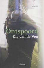 Ontspoord - Ria van de Ven (ISBN 9789022322765)