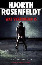 Wat verborgen is - Hjorth Rosenfeldt (ISBN 9789023457459)