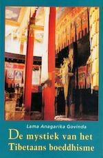 De mystiek van het Tibetaans boeddhisme - Anagarika Govinda, Gerard Grasman (ISBN 9789063500429)