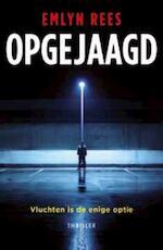 Opgejaagd - Emlyn Rees (ISBN 9789026128394)